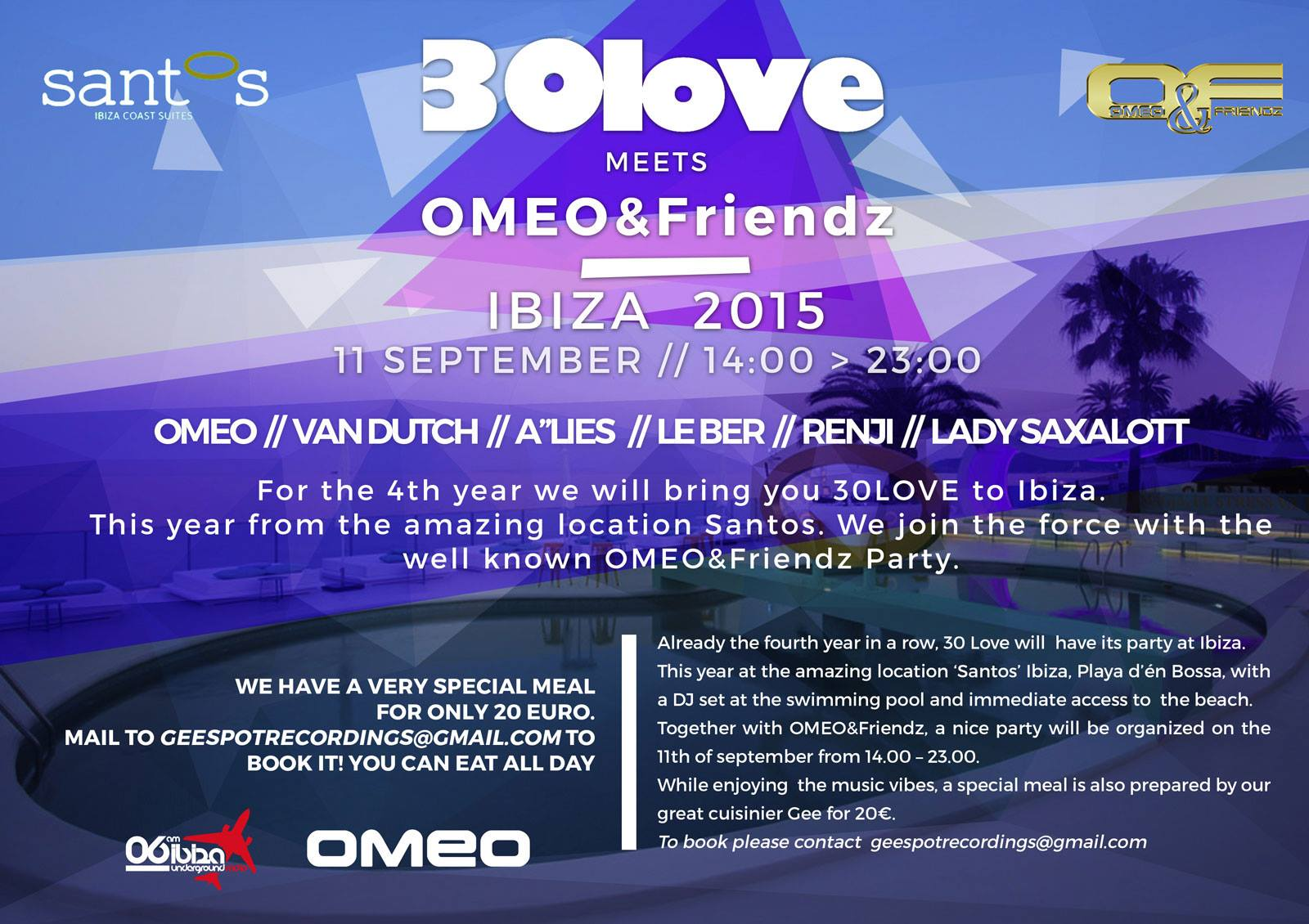 30LOVE meets Omeo and Friendz @ Santos Beach Club Ibiza